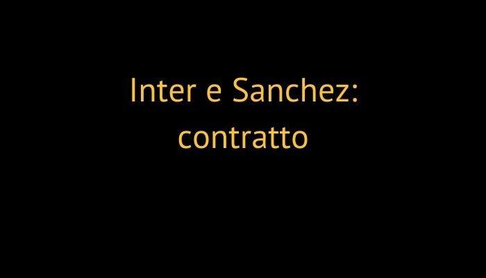 Inter e Sanchez: contratto
