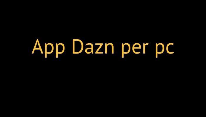 app dazn pc