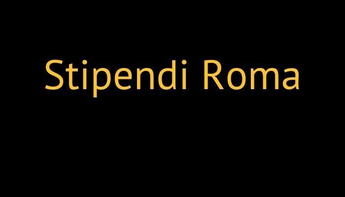 stipendi roma
