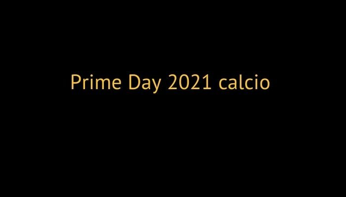 prime day 2021 prodotti sportivi calcio